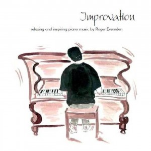 Improvation - solo piano music by Roger Evernden